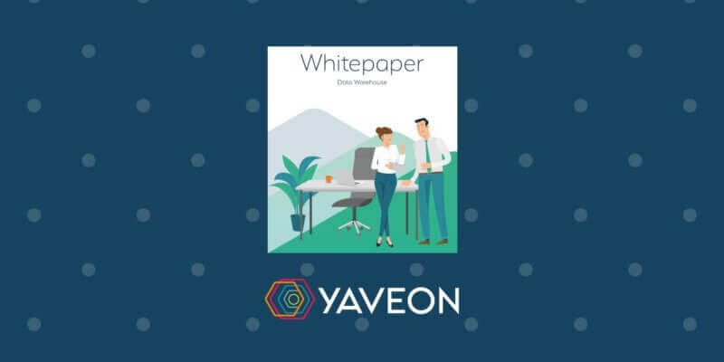 Whitepaper YAVEON Data Warehouse